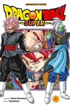 Dragon Ball Super, Vol. 4 - Last Chance For Hope eBook by Akira Toriyama