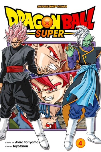 Dragon Ball Super Vol 4 Ebook By Akira Toriyama 9781974708970 Rakuten Kobo United States