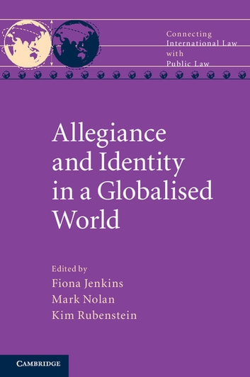 Allegiance and Identity in a Globalised World ebook by
