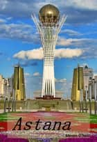 Astana ebook by Steven O'Neill