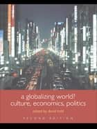 A Globalizing World? ebook by David Held