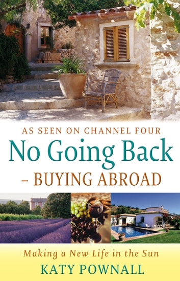 No Going Back - Buying Abroad ebook by Katy Pownall