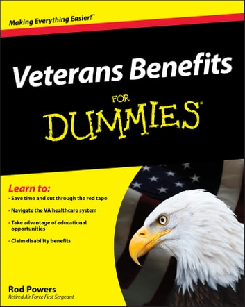 Veterans Benefits For Dummies ebook by Rod Powers