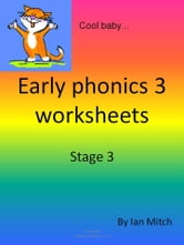 Early Phonics 3 Worksheets ebook by Ian Mitch