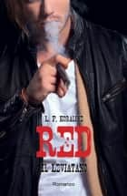 RED - Il Leviatano ebook by L. F. Koraline