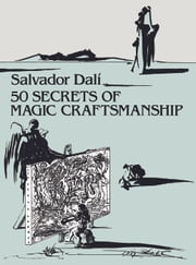 50 Secrets of Magic Craftsmanship ebook by Salvador Dalí