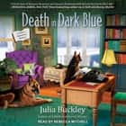 Death in Dark Blue audiobook by Julia Buckley