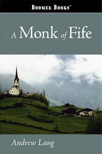 A monk of fife ebook by andrew lang 0030000019436 rakuten kobo a monk of fife ebook by andrew lang fandeluxe Image collections