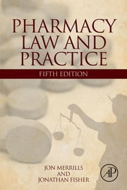 Pharmacy Law and Practice ebook by Jon Merrills,Jonathan Fisher