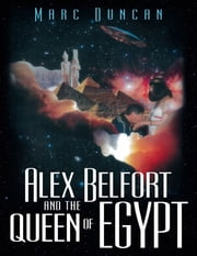 Alex Belfort and the Queen of Egypt