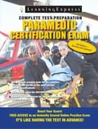Paramedic Certification Exam ebook by LearningExpress, LLC