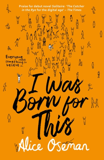 I Was Born for This ebook by Alice Oseman