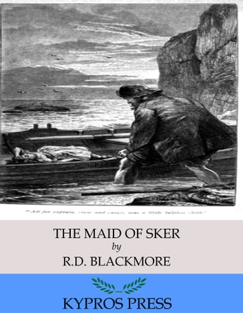 The Maid of Sker 電子書 by R.D. Blackmore