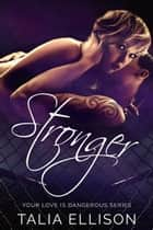 Stronger ebook by Talia Ellison