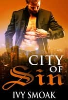 City of Sin ebook by Ivy Smoak