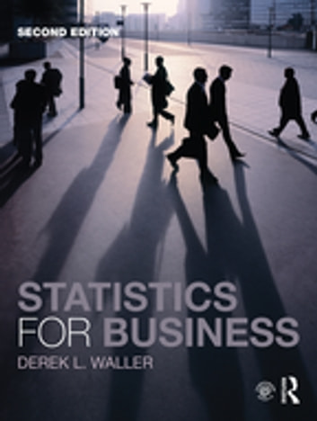 Statistics for business 2nd edition ebook di derek l waller statistics for business 2nd edition ebook by derek l waller fandeluxe Gallery