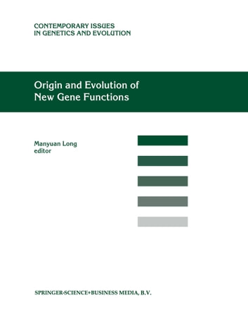 Origin and Evolution of New Gene Functions ebook by