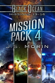 Mission Pack 4 - Missions 13-16 ebook by J.S. Morin
