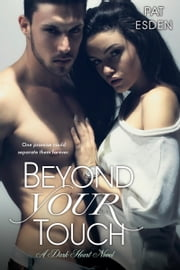 Beyond Your Touch ebook by Pat Esden