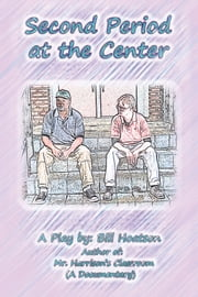 Second Period at the Center ebook by Bill Hoatson
