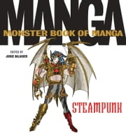 The Monster Book of Manga Steampunk Gothic ebook by Jorge Balaguer