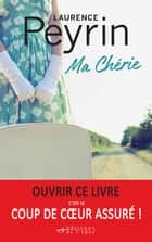Ma Chérie ebook by Laurence Peyrin