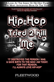 Hip Hop Tried 2 Kill Me ebook by Fleetwood