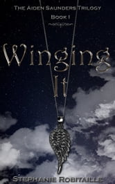 Winging It ebook by Stephanie Robitaille
