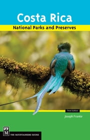 Costa Rica's National Parks and Preserves ebook by Joseph Franke, Barbara Gleason