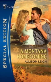 A Montana Homecoming ebook by Allison Leigh