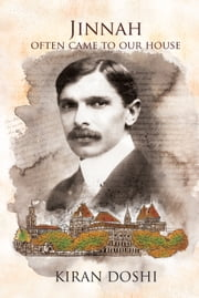 Jinnah Often Came To Our House ebook by Kiran Doshi