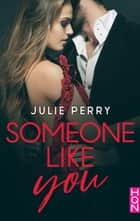 Someone Like You eBook by Julie Perry