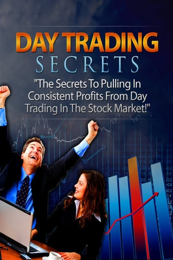 Day Trading Secrets ebook by Mike E. Lugan