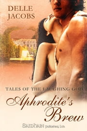 Aphrodite's Brew ebook by Delle Jacobs