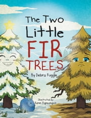 The Two Little Fir Trees ebook by Debra Fuggle