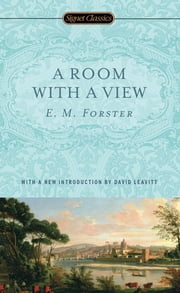 A Room With a View ebook by E. M. Forster,David Leavitt