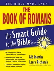 The Book of Romance - What Solomon Says About Love, Sex, and Intimacy ebook by Gib Martin, Tommy Nelson