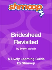 Shmoop Literature Guide: Brideshead Revisited ebook by Shmoop