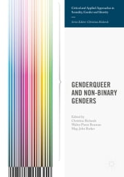 Genderqueer and Non-Binary Genders ebook by Walter Pierre  Bouman, Christina Richards, Meg-John Barker