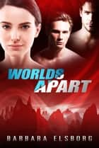 Worlds Apart ebook by Barbara Elsborg