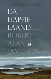 Da Happie Laand ebook by Robert Alan Jamieson