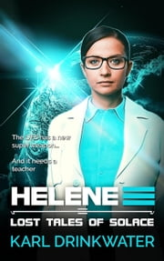 Helene - Lost Tales Of Solace, #1 ebook by Karl Drinkwater