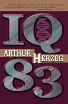 IQ 83 ebook by Arthur Herzog