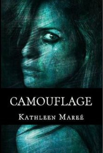 Camouflage ebook by Kathleen Mareé