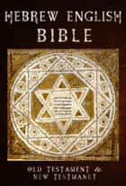 Parallel Bible: Hebrew/English ebook by Hebrew bible