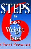 6 Steps To Easy Weight Loss