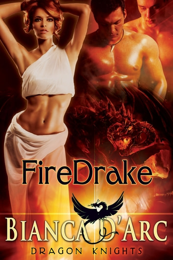 FireDrake ebook by Bianca D'Arc