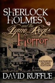 Sherlock Holmes and the Lyme Regis Horror ebook by Kobo.Web.Store.Products.Fields.ContributorFieldViewModel