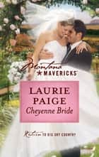 Cheyenne Bride ebook by Laurie Paige