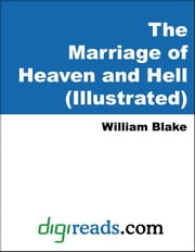 The Marriage of Heaven and Hell (Illustrated) ebook by Blake, William